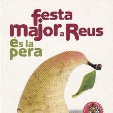 Postales: POSTAL DE PUBLICIDAD DE FESTA MAJOR DE SAN PERE DE REUS DEL AÑO 2003. Lote 213683958