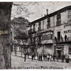 Postales: ESCASA Y PRECIOSA POSTAL. ENTRADA GRAN HOTEL PARIS, FIGUERAS, GERONA. CIRCULADA 1921 PT. Lote 214323712