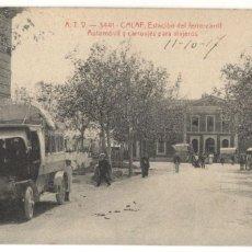 Postales: POSTAL DE CALAF - ESTACIÓN DEL FERROCARRIL, AUTOMÓVIL Y CARRUAJES PARA VIAJEROS Nº3441.. Lote 214772352
