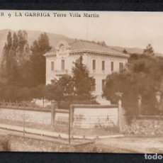 Postales: POSTAL FOTOGRAFICA DE LA GARRIGA - TORRE VILLA MARTIN - E R 9 - SIN CIRCULAR.. Lote 214982400