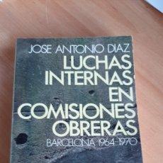 Cartes Postales: LUCHAS INTERNAS EN COMISIONES OBRERAS ( BARCELONA, 1964-1970 ). Lote 217431511