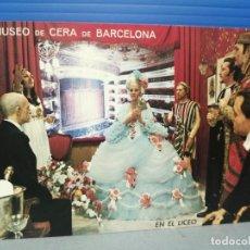 Postales: POSTAL MUSEO DE CERA BARCELONA. Lote 218164781