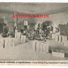 Postales: GUARDIOLA DE FONTRUBI Nº 13 CASA BAQUES , SALA EMBALAJE Y EXPEDICIONES. Lote 218439762