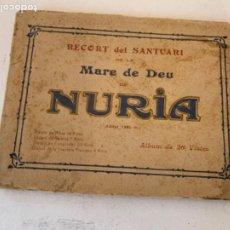 Postales: RECORT DEL SANTUARI DE LA MARE DE DEU DE NURIA. Lote 219082846