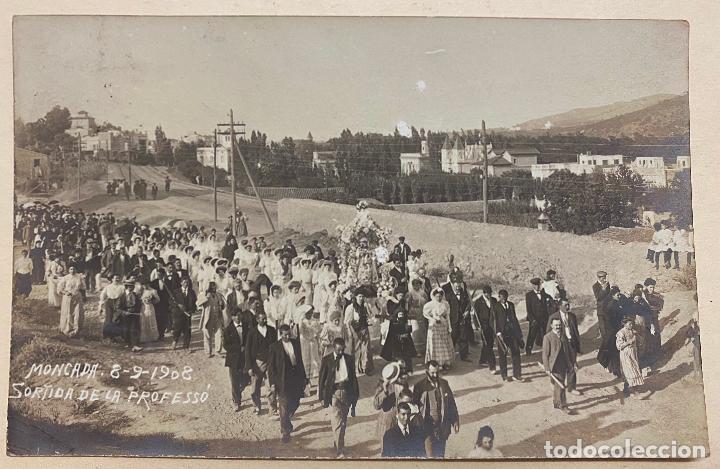 MONCADA. 8 - 9 - 1908. SORTIDA DE LA PROFESSÓ. POSTAL FOTOGRÁFICA. MONTCADA. PROCESIÓN. (Postales - España - Cataluña Antigua (hasta 1939))