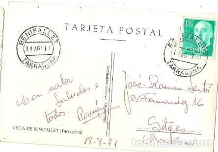 Postales: ANTIGUA POSTAL VISTA DE BENIFALLET TARRAGONA ALFONSO LLUIS ESCRITA 1971 - Foto 2 - 221515660