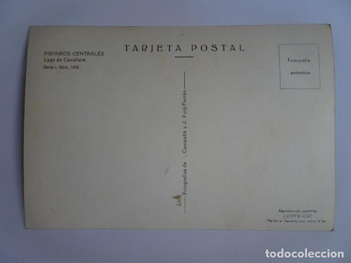 Postales: ANTIGUA POSTAL FOTOGRÁFICA , PIRINEOS CENTRALES, LAGO DE CAVALLERS , VER FOTOS - Foto 2 - 221595181