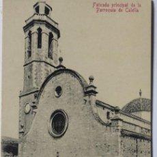 Postales: P-11590. CALELLA. FATXADA PRINCIPAL DE LA PARROQUIA. PPIOS SIGLO XX. SIN CIRCULAR.. Lote 221946288