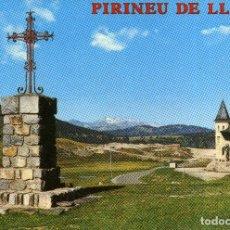 Postales: PIRINEU DE LLEIDA - PORT DE LA BONAIGUA. Lote 221984478