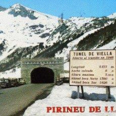 Postales: PIRINEU DE LLEIDA - TUNEL DE VIELLA (VALL D´ARAN). Lote 221984720