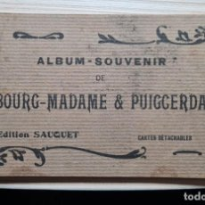 Postales: ALBUM DE 10 POSTALES. Nº 1 DE BOURG-MADAME & PUIGCERDA. Lote 222758118
