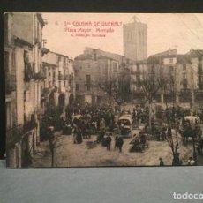 Postales: TARJETA POSTAL DE STA COLOMA DE QUERALT - PLAZA MAYOR - MERCADO (FOTO ROISIN) - DESPEGADA. Lote 223473826