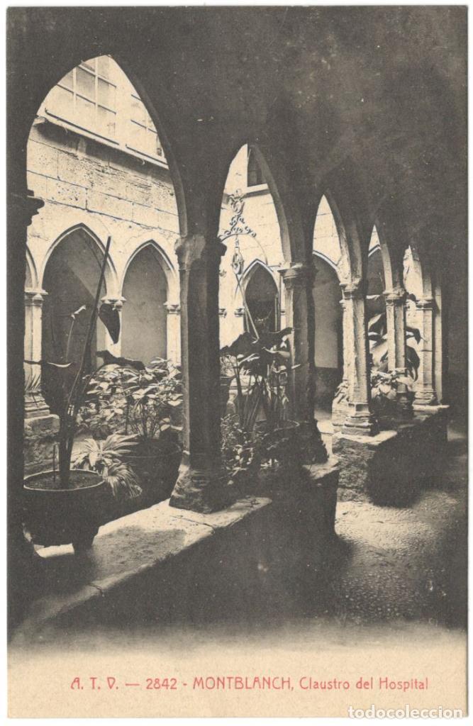 MONTBLANCH. CLAUSTRO DEL HOSPITAL. A.T.V. 2842. SIN CIRCULAR. (Postales - España - Cataluña Antigua (hasta 1939))
