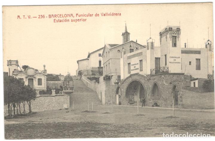 BARCELONA - FUNICULAR DE VALLVIDRERA, ESTACIÓN SUPERIOR. A.T.V. 236. SIN CIRCULAR. (Postales - España - Cataluña Antigua (hasta 1939))