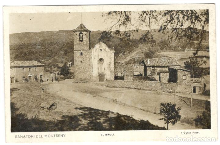 SANATORI DEL MONTSENY. EL BRULL. SIN CIRCULAR. (Postales - España - Cataluña Antigua (hasta 1939))