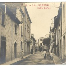 Postales: POSTAL FOTOGRAFICA. LA GARRIGA. CALLE BAÑOS E.R. 12 SIN CIRCULAR.. Lote 226399575