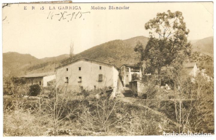 POSTAL FOTOGRAFICA. LA GARRIGA. MOLINO BLANCAFOR E.R. 15. (Postales - España - Cataluña Antigua (hasta 1939))