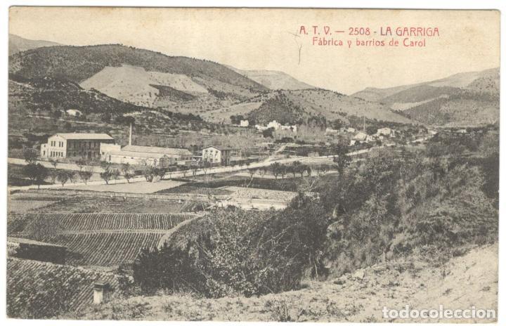 LA GARRIGA. FÁBRICA Y BARRIOS DE CAROL. A.T.V. 2508. CIRCULADA EN 1914. (Postales - España - Cataluña Antigua (hasta 1939))