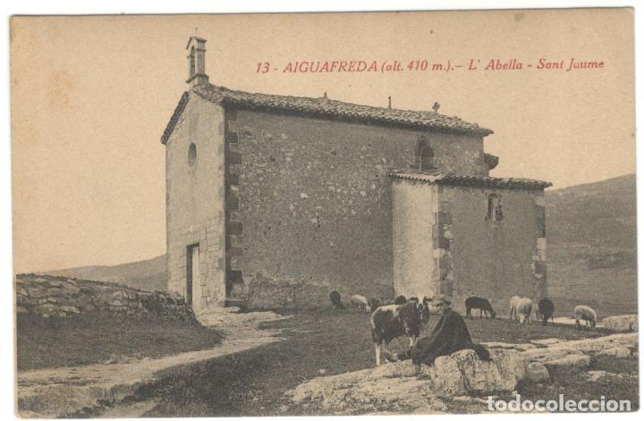 AIGUAFREDA. L'ABELLA - SANT JAUME. SIN CIRCULAR. (Postales - España - Cataluña Antigua (hasta 1939))