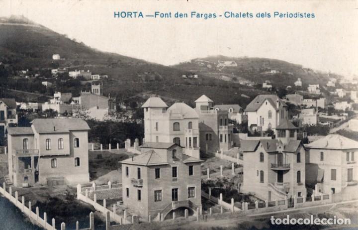 HORTA. FONT DEN FARGAS. CHALETS DEL PERIODÍSTES. FOTOGRÁFICA (Postales - España - Cataluña Antigua (hasta 1939))