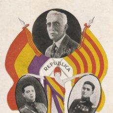 Postales: TARJETA POSTAL REPÚBLICA IMAGEN FRANCESC MACIÁ, FERMÍN GALAN Y GARCÍA HERNÁNDEZ CATALUNYA MONTJUIC. Lote 233006005