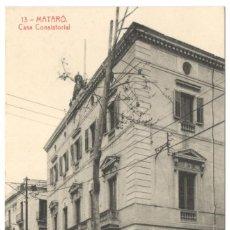 Postales: MATARÓ: CASA CONSISTORIAL Nº13 EDICIÓN H. ABADAL.. Lote 234023890