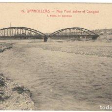 Postales: GRANOLLERS. NOU PONT SOBRE EL CONGOST Nº16. L.ROISÍN. Lote 234374140