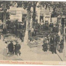 Postales: GRANOLLERS. PLASSA PERPINYÁ. MERCAT DELS TOCINOS.Nº10 FOTO THOMAS.. Lote 234447295