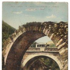 Postales: VALL D'ANEU - ANTIC I NOU PONT DE LA TORRASA, SOBRE EL RIU D'ESPOT.. Lote 234467505