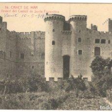 Postales: CANET DE MAR. FATXADA DE LLEVANT DEL CASTELL DE SANTA FLORENTINA. Nº16.. Lote 234558450