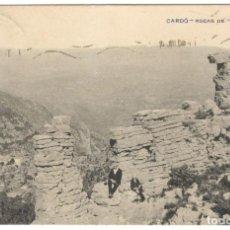 Postales: CARDÓ. ROCAS DE EL MARTELL. CIRCULADA EN 1920.. Lote 234585710