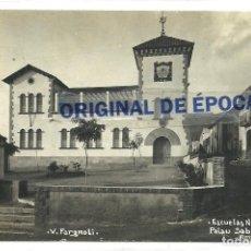 Postales: (PS-64311)POSTAL FOTOGRAFICA DE PALAU SABARDERA-ESCUELAS NACIONALES.V.FARGNOLI. Lote 236217835
