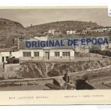 Postales: (PS-64312)POSTAL FOTOGRAFICA DE SAN LORENZO SAVALL-ESCUELA Y VISTA PARCIAL. Lote 236219450