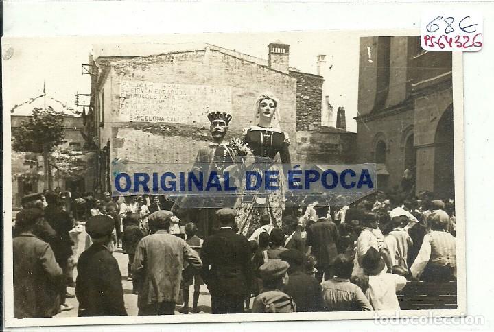 (PS-64326)POSTAL FOTOGRAFICA DE VILASSAR DE DALT-GEGANTS. (Postales - España - Cataluña Antigua (hasta 1939))