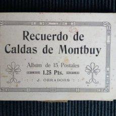 Postales: RECUERDO DE CALDAS DE MONTBUY. ALBUM DE 15 POSTALES. J. OBRADOR.. Lote 236721400