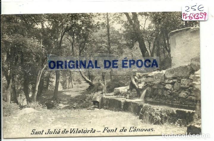 (PS-64359)POSTAL FOTOGRAFICA DE SANT JULIA DE VILATORTA-FONT DE CANOVAS (Postales - España - Cataluña Antigua (hasta 1939))