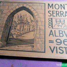 Postales: MONTSERRAT ALBUM CON 96 VISTAS MUY BUENAS CONDICIONES. Lote 238212100