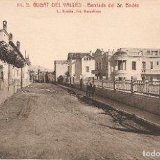 Postales: BARCELONA - SANT CUGAT DEL VALLÉS, BARRIADA DEL SR. BADÉS.. Lote 241913780