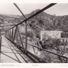 Postales: BARCELONA, LA PUDA DE MONTSERRAT, PUENTE. POSTAL FOTOGRAFICA SIN CIRCULAR. Lote 243658695