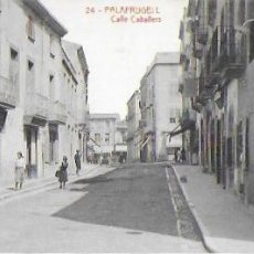 Postales: P-12355. POSTAL PALAFRUGELL, CALLE CABALLERS.24.. Lote 243852550