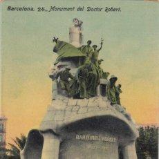 Postales: (227) POSTAL BARCELONA - 24 MONUMENT DEL DOCTOR ROBERT - JORGE VENINI - SIN CIRCULAR. Lote 244952515