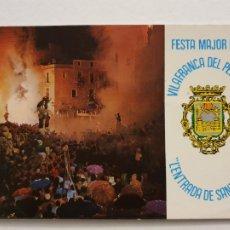 Cartes Postales: VILAFRANCA DEL PENEDÈS - FESTA MAJOR - TRADICIONAL L'ENTRADA DE SANT FÈLIX - P47405. Lote 245925550