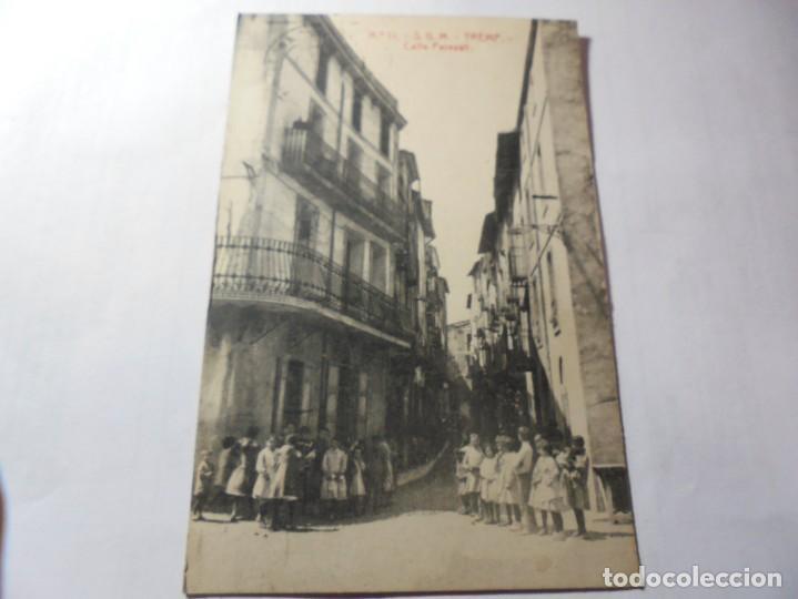 MAGNIFICA ANTIGUA POSTAL DE TREMP CALLE PERESALL (Postales - España - Cataluña Antigua (hasta 1939))