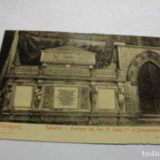 Postales: TARRAGONA. CATEDRAL.PANTEON D. JAIME I EL CONQUISTADOR. FOTOGRF. MARSAL. Lote 253433870