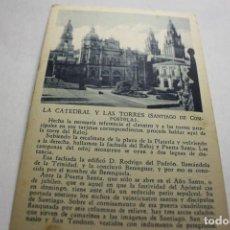 Postales: SANTIAGO. LA CATEDRAL Y LAS TORRES. PUBLICIDAD HOTEL ARAGON. Lote 253446500