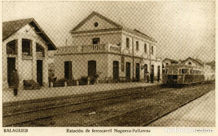 BALAGUER - ESTACION FERROCARRIL NOGUERA PALLARESA (Postales - España - Cataluña Moderna (desde 1940))