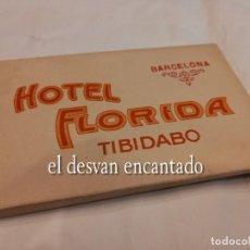 Postales: HOTEL FLORIDA. TIBIDABO. BARCELONA. ANTIGUO BLOC O ACORDEÓN. Lote 254221185