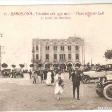 Postales: BARCELONA Nº 11 TIBIDABO PLAZA Y HOTEL COLL ROISIN S.C.. Lote 254323135