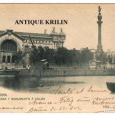 Postales: BARCELONA Nº 1143 ADUANA Y MONUMENTO A COLON / EDICION HAUSER MENET / CIRCULADA 1902. Lote 254502400
