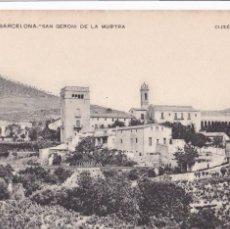 Postales: PLÁ DE BARCELONA, SAN GERONI DE LA MURTRA. ED. ASSOCIACIÓ PROTECTORA ENSENYANSA CATALANA Nº 194. Lote 254819655